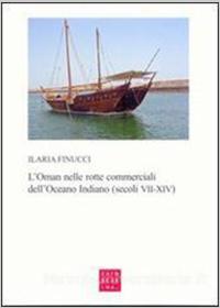 L'Oman nelle rotte commerciali dell'Oceano Indiano