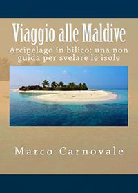 Viaggio alle Maldive - Arcipelago in bilico