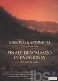 Finale di romanzo in Patagonia